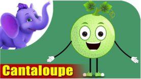 Cantaloupe – Fruit Rhyme