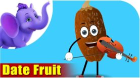 Date Fruit – Fruit Rhyme
