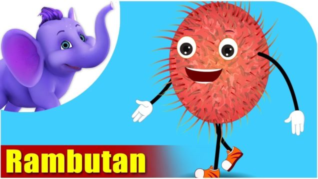 Rambutan – Fruit Rhyme