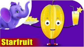 Starfruit – Fruit Rhyme