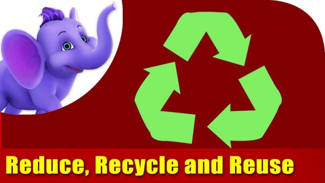 Reduce, Recycle, Reuse – Environmental Song in Ultra HD (4K)