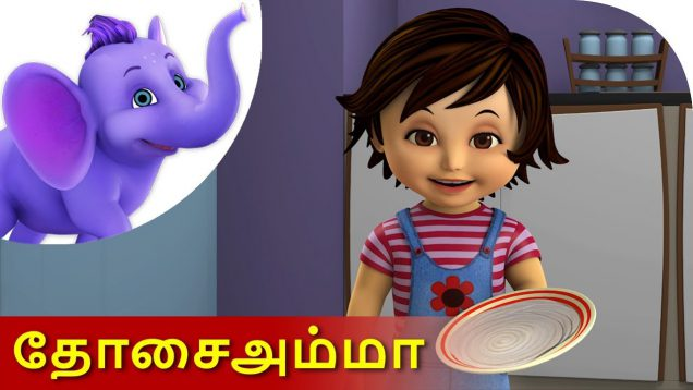 Dosai Amma – Tamil Nursery Rhyme for Children in 4K by Appu Series