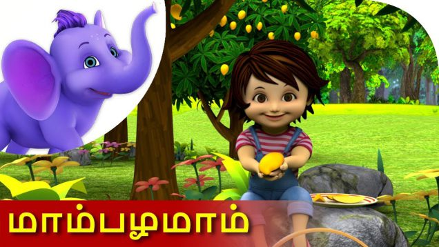 Mammbazhamam – Tamil Nursery Rhyme for Children in 4K by Appu Series