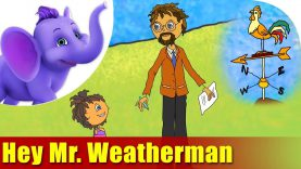 Hey Mr. Weatherman – Song on Learning Science